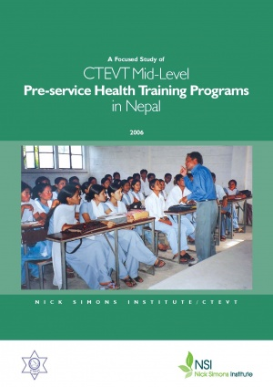 A Focused Study of CTEVT Mid-Level Pre-service Health Training Program's in Nepal