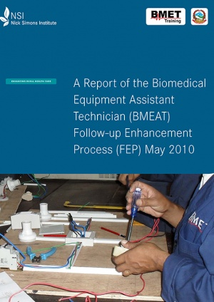 A Report of the Biomedical Equipment Assistant Technician (BMEAT) FEP (May 2010)