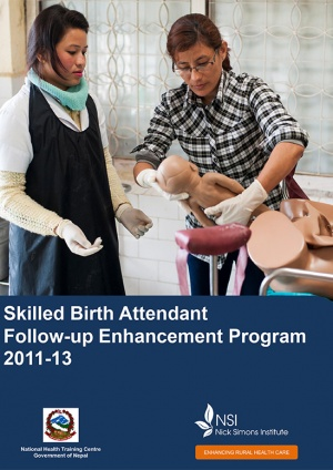 Skilled Birth Attendant Follow-up Enhancement Program (2011-13)